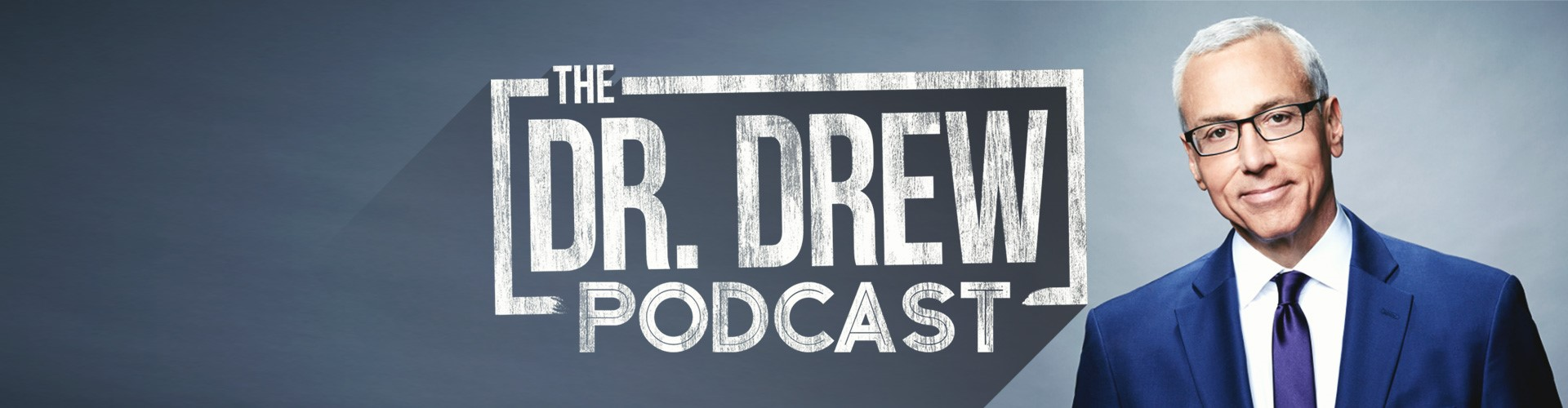 The Dr. Drew Podcast