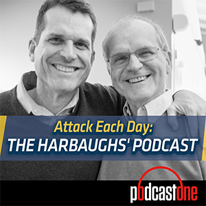 Attack Each Day: The Harbaughs' Podcast