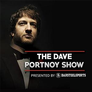 The Dave Portnoy Show