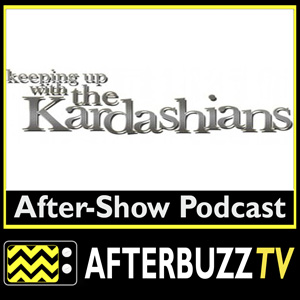 Keeping Up With The Kardashians AfterBuzz TV AfterShow