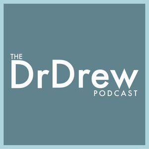 Dr. Drew Podcast
