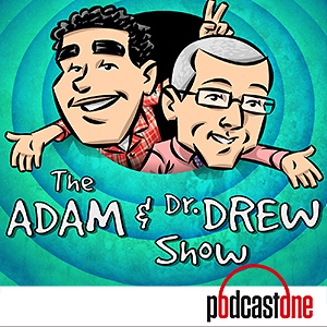 Adam and Dr. Drew Show