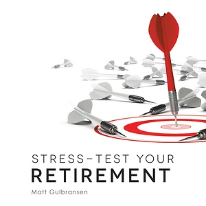 Stress Test Your Retirement