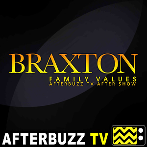 Braxton Family Values Reviews and After Show