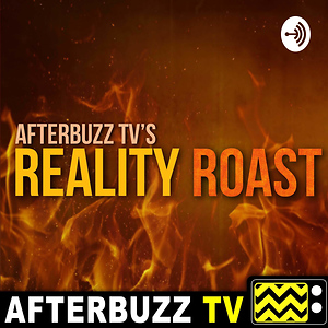 Reality Roast - AfterBuzz TV