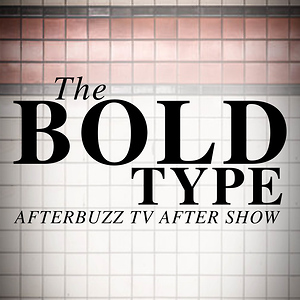 The Bold Type After Show