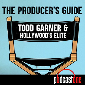 The Producer's Guide: Todd Garner & Hollywood's Elite