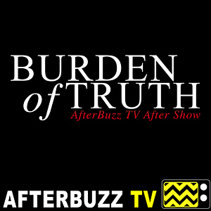 Burden Of Truth Reviews and After Show